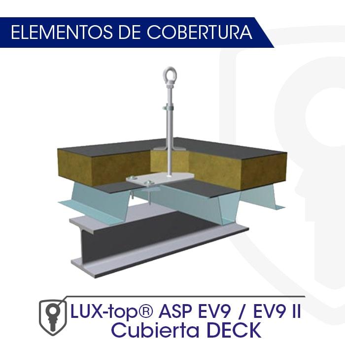 LUX-top ASP EV9 - EV9 II Cubierta DECK estructura de cobertura - LUXTOP Sistemas Anticaídas, Calle Talabarteros, Herencia, España