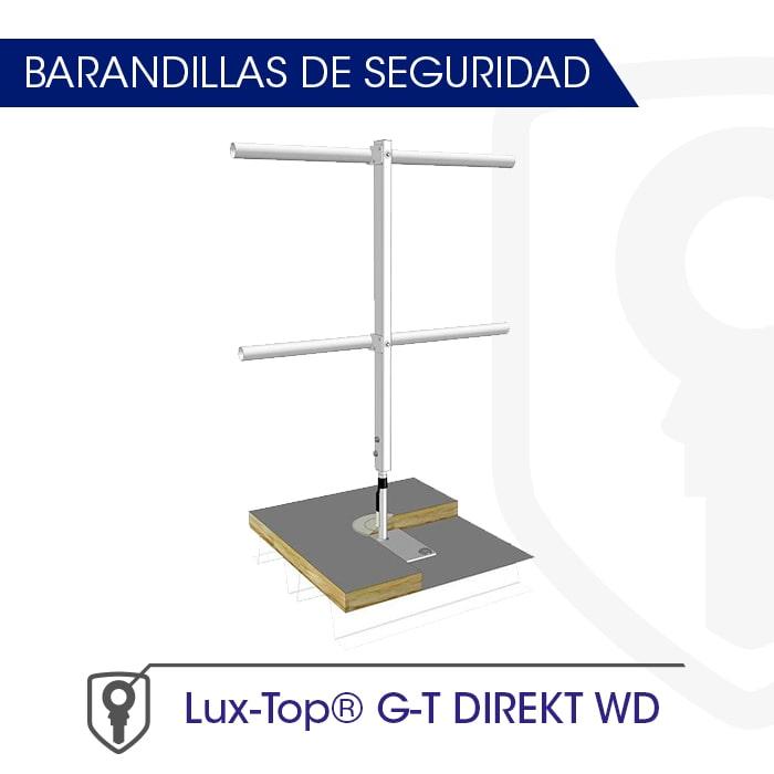 Barandilla montaje directo a soporte LUX-top G-T DIREKT WD - LUXTOP Sistemas Anticaídas, Calle Talabarteros, Herencia, E
